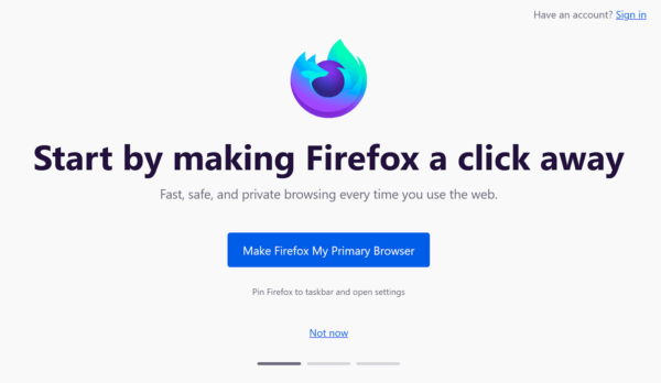 """An onboarding message shown on about:welcome. Underneath, a button reads """"Make Firefox My Primary Browser""""."""